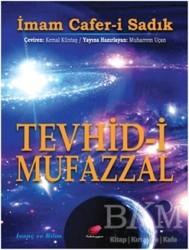 Kalender Yayınevi - Tevhid-i Mufazzal