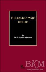 Kriter Yayınları - The Balkan Wars 1912 - 1913