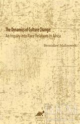 Paradigma Akademi Yayınları - The Dynamics Of Culture Change