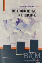 Kriter Yayınları - The Erotic Motive in Literature