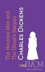 İdeal Kültür Yayıncılık - The Haunted Man and the Ghost's Bargain