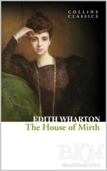 HarperCollins Publishers - The House of Mirth