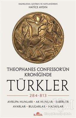 Theophanes Confessor'ün Kroniğinde Türkler: 284-813