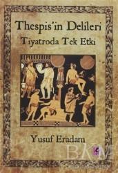Efil Yayınevi - Thespis'in Delileri
