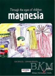 Bilgin Kültür Sanat Yayınları - Throug The Eyes Of Children Magnesia