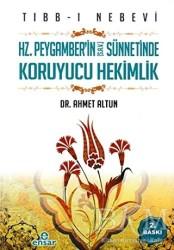 Ensar Neşriyat - Tıbb-ı Nebevi : Hz. Peygamber'in (s.a.v.) Sünnetinde Koruyucu Hekimlik
