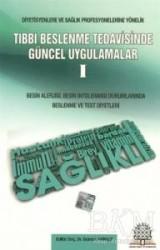 Ankara Nobel Tıp Kitabevi - Tıbbi Beslenme Tedavisinde Güncel Uygulamalar 1