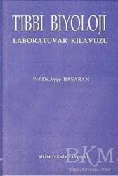Bilim Teknik Yayınevi - Tıbbi Biyoloji Laboratuvar Kılavuzu