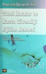 İstanbul Tıp Kitabevi - Tıbbi Hatalar ve Hasta Güvenliği Eğitim Rehberi