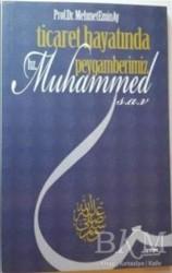 Tfm Müzik - Ticaret Hayatında Peygamberimiz Hz. Muhammed (s.a.v)