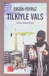Toplumsal Kitap - Tilkiyle Vals