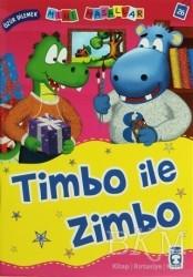 Timaş Çocuk - Timbo ile Zimbo