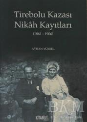 Kitabevi Yayınları - Tirebolu Kazası Nikah Kayıtları