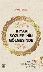Palet Yayınları - Tiryaki Sözleri'nin Gölgesinde