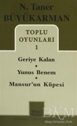 Mitos Boyut Yayınları - Toplu Oyunları - 1: Geriye Kalan - Yunus Benem - Mansur'un Küpesi