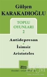Mitos Boyut Yayınları - Toplu Oyunları 2 : Antidepresan - İsimsiz - Aristoteles