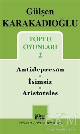Toplu Oyunları 2 : Antidepresan - İsimsiz - Aristoteles