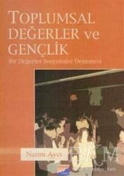 Siyasal Kitabevi - Akademik Kitaplar - Toplumsal Değerler ve Gençlik