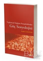 Eski Yeni Yayınları - Toplumsal Değişim Perspektifinden Göç Sosyolojisi