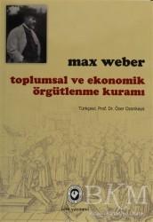 Cem Yayınevi - Toplumsal ve Ekonomik Örgütlenme Kuramı