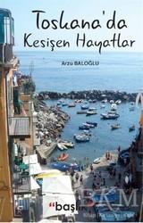 Başlık Yayın Grubu - Toskana'da Kesişen Hayatlar