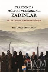 Siyasal Kitabevi - Trabzon'da Mülteci ve Sığınmacı Kadınlar