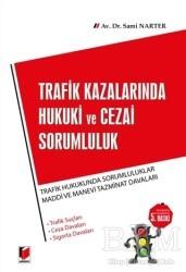 Adalet Yayınevi - Trafik Kazalarında Hukuki ve Cezai Sorumluluk