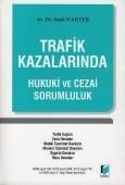 Adalet Yayınevi - Ders Kitapları - Trafik Kazalarında Hukuki ve Cezai Sorumluluk