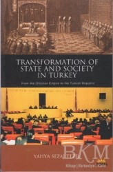 Roma Yayınları - Transformation of State and Society in Turkey