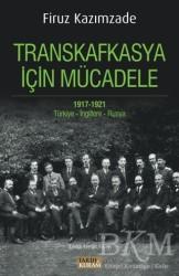 Tarih ve Kuram Yayınevi - Transkafkasya için Mücadele