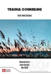 Pegem Akademi Yayıncılık - Akademik Kitaplar - Trauma Counseling