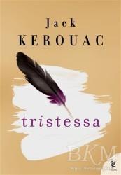 Siren Yayınları - Tristessa