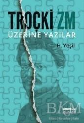 Dönüşüm Yayınları - Troçki-Zm Üzerine Yazılar