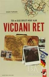 IQ Kültür Sanat Yayıncılık - TSK ve Ulus Devleti Hedef Alan Vicdani Ret