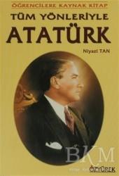 Özyürek Yayınları - Tüm Yönleriyle Atatürk