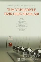Pegem A Yayıncılık - Akademik Kitaplar - Tüm Yönleriyle Fizik Ders Kitapları