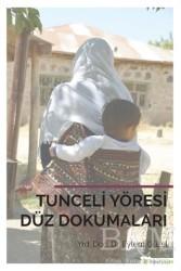 Hiperlink Yayınları - Tunceli Yöresi Düz Dokumaları