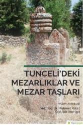 Hiperlink Yayınları - Tunceli'deki Mezarlıklar ve Mezar Taşları