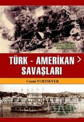 Akademisyen Kitabevi - Türk-Amerikan Savaşları