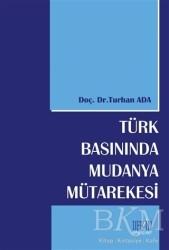 Derin Yayınları - Türk Basınında Mudanya Mütarekesi