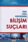 Bilge Yayınevi - Türk Ceza Hukukunda Bilişim Suçları