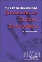 Der Yayınları - Türk Ceza Hukuku'nda Çocukların Cinsel İstismarı
