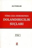 Bilge Yayınevi - Türk Ceza Hukukunda Dolandırıcılık Suçları