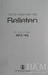 Türk Dil Kurumu Yayınları - Türk Dili Araştırmaları Yıllığı Belleten 2013 / Kış