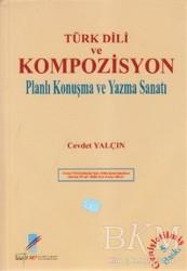 Art Basın Yayın Hizmetleri - Türk Dili ve Kompozisyon