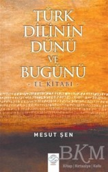Post Yayın - Türk Dilinin Dünü ve Bugünü