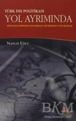 Anka Yayınları - Türk Dış Politikası Yol Ayrımında