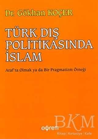 Türk Dış Politikasında İslam