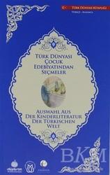 Türk Dünyası Vakfı - Türk Dünyası Çocuk Edebiyatından Seçmeler (Almanca-Türkçe)