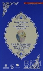 Türk Dünyası Vakfı - Türk Dünyası Çocuk Edebiyatından Seçmeler (Arnavutça-Türkçe)